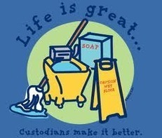 Life is great... custodians make it better
